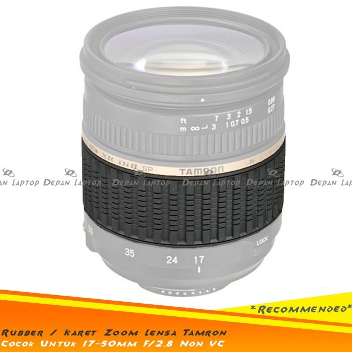 harga Sparepart rubber karet zoom body lensa tamron 17-50mm f2.8 non vc Tokopedia.com