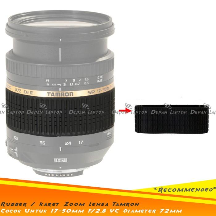 harga Sparepart rubber karet zoom body lensa tamron 17-50mm f2.8 vc Tokopedia.com