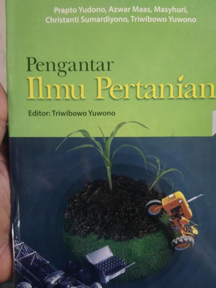 Jual Pengantar Ilmu Pertanian Triwibowo Yuwono Dkk Buku Paliz