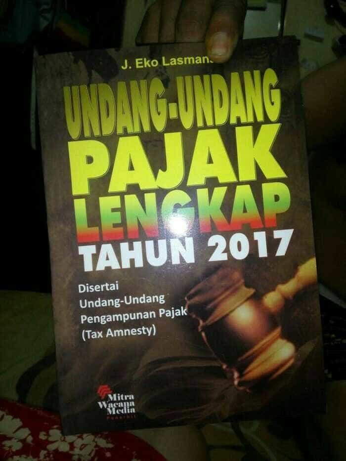 harga Undang Undang Pajak Lengkap Tahun 2017 Terbaru Tokopedia.com