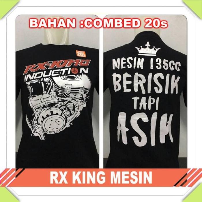 harga Kaos Oblong Motor Rx King Mesin Berisik Tapi Asik Balap Combed 20s Tokopedia.com