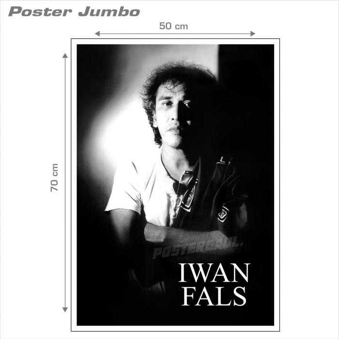 harga Poster iwan fals #01 - jumbo size 50 x 70 cm Tokopedia.com