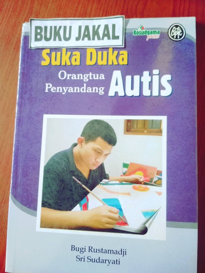 harga Buku suka duka orang tua menyandang autis bugi rustamaji ik Tokopedia.com