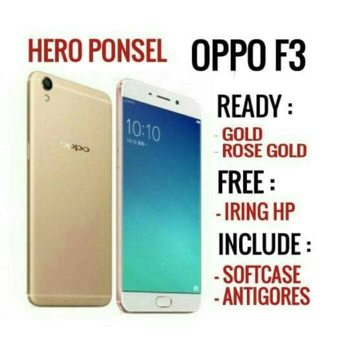 harga Oppo f3 gold / rose gold garansi resmi oppo indonesia Tokopedia.com