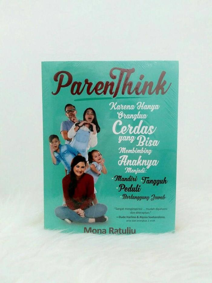 harga Parenthink karena hanya orangtua cerdas yang bisa membimbing anaknya Tokopedia.com