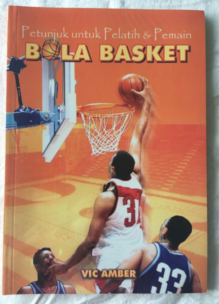 Foto Produk Petunjuk untuk Pelatih & Pemain Bola Basket - Vic Amber dari CV Pionir Jaya