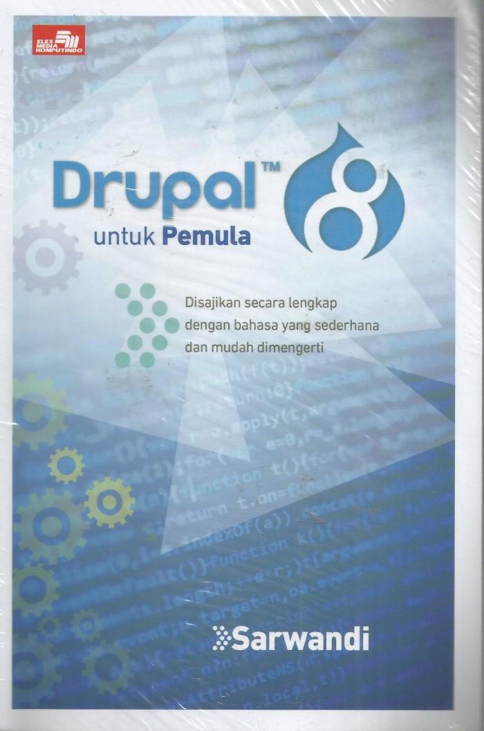 harga Drupal 8 untuk pemula Tokopedia.com
