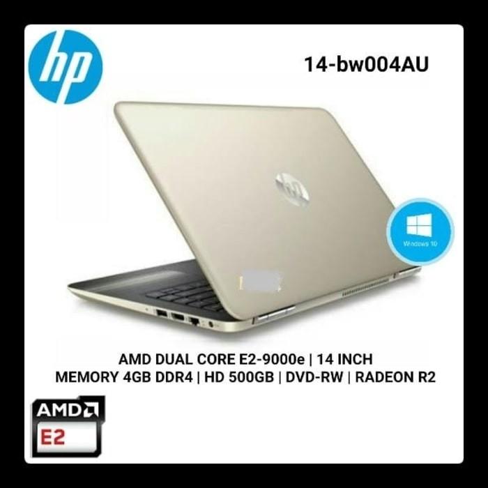 HP PAVILION 14-BW004AU AMD E2-9000e . RAM 4GB. HDD 500GB