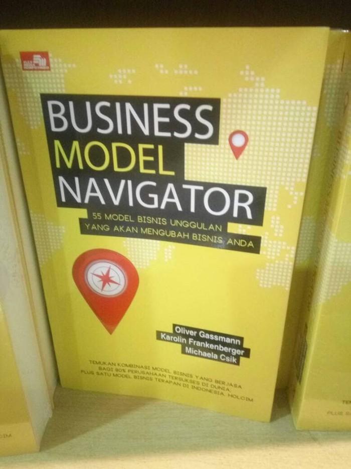 harga Business model navigator 55model bisnis unggulan yang akan mengubah bi Tokopedia.com