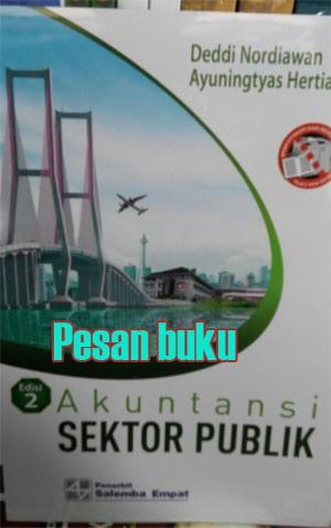 harga Buku akuntansi sektor publik (e2) penulis : deddy nordiawan | ayuningt Tokopedia.com