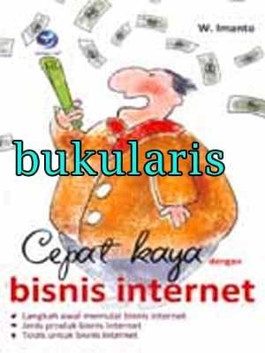 Buku Cepat kaya dengan bisnis internet