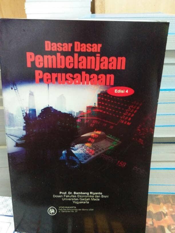 Jual Dasar-Dasar Pembelanjaan Perusahaan by Bambang Riayanto - Jakarta  Pusat - TB Lasroha | Tokopedia