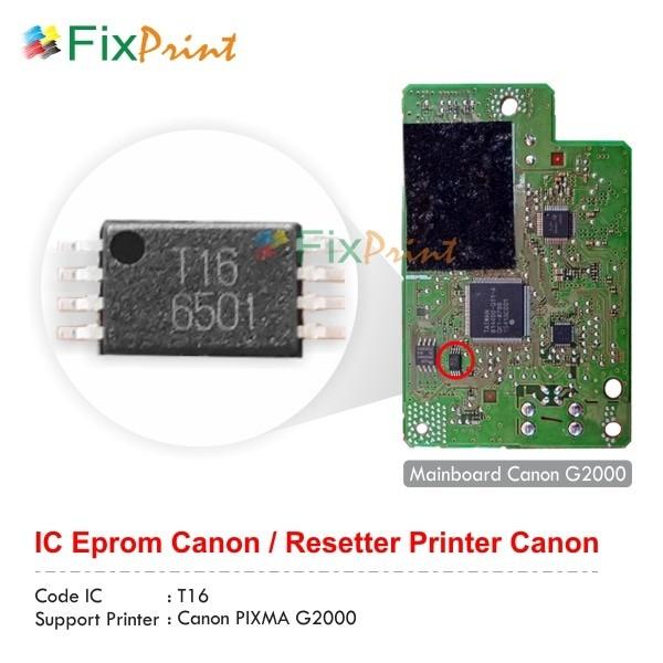 Jual IC Eprom Canon G2000 T16, IC Eeprom Reset Canon G2000 New Model - Kota  Surabaya - FixPrint Store | Tokopedia
