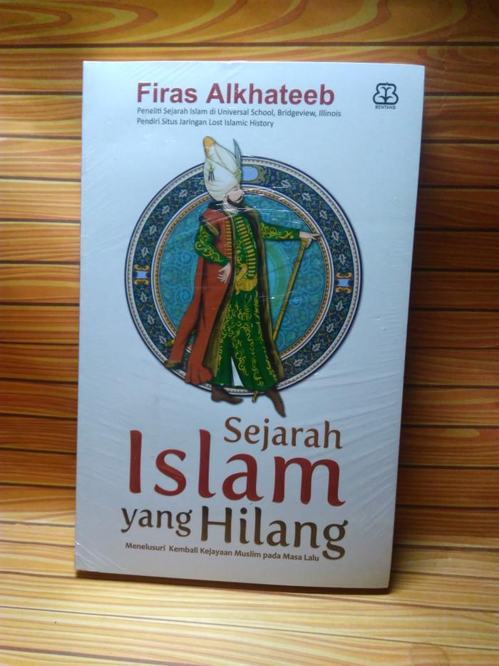 harga Sejarah islam yang hilang Tokopedia.com