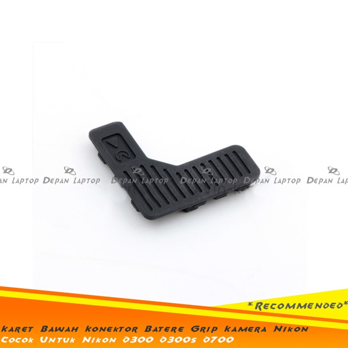 harga Rubber karet body bawah connector battery grip nikon d300 d300s d700 Tokopedia.com