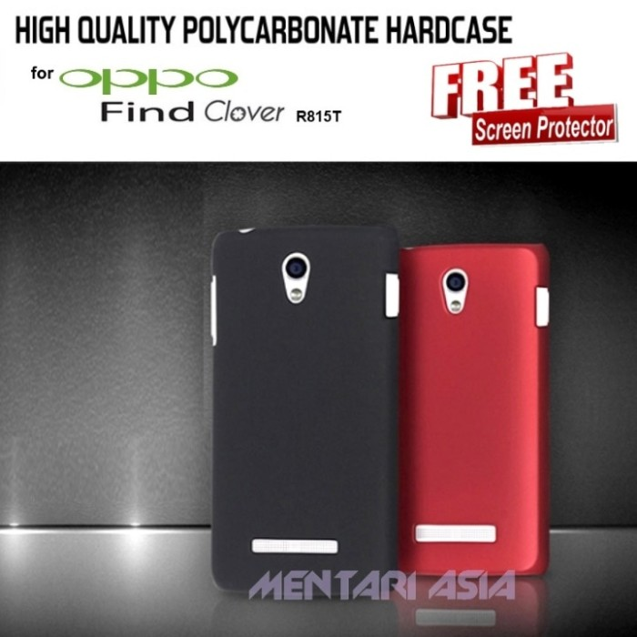 HARDCASE for OPPO Find CLOVER R815 - Polycarbonate ( + FREE SP)