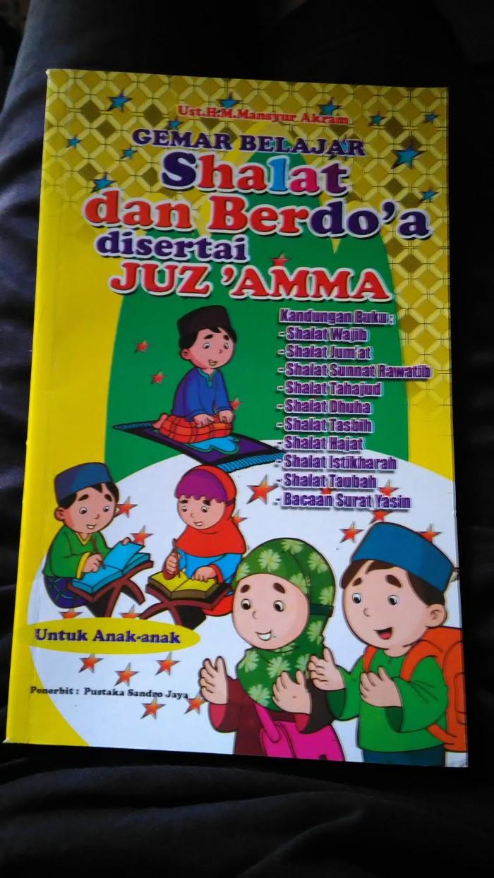 Jual BUKU GEMAR BELAJAR SHALAT BERDOA DAN JUZZAMA Jakarta Selatan TOKO AZZURAS
