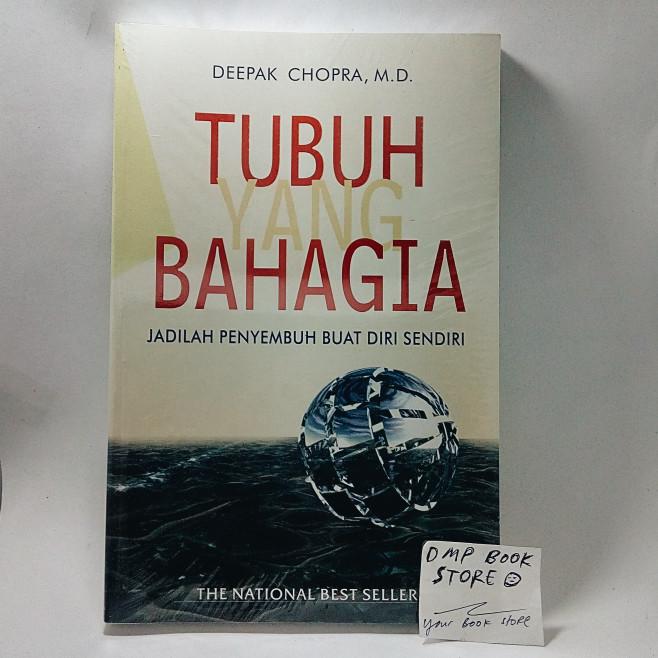 Quantum healing - tubuh yang bahagia - deepak chopra