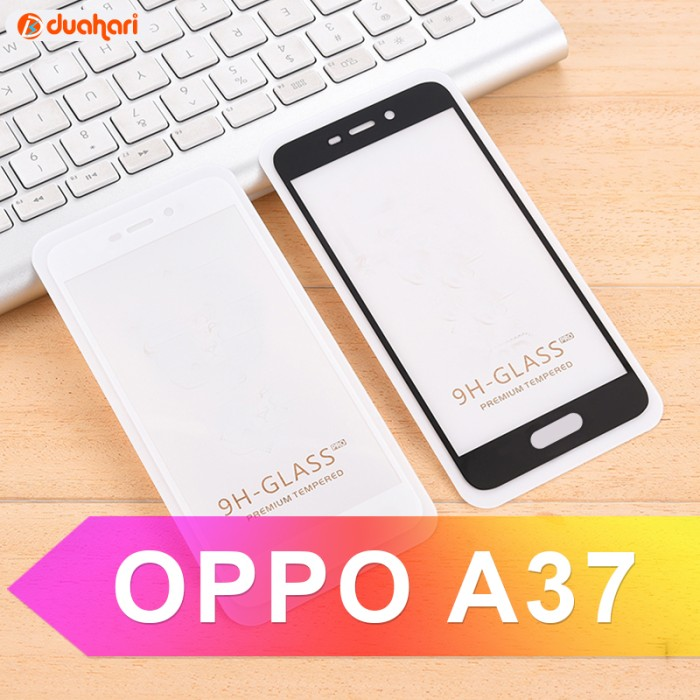 Tempered Glass Oppo R7s Protector Putih Transparant Iring Daftar Source · Tempered Glass OPPO A37 Full Cover Screen Protector OPPO A37 PUTIH
