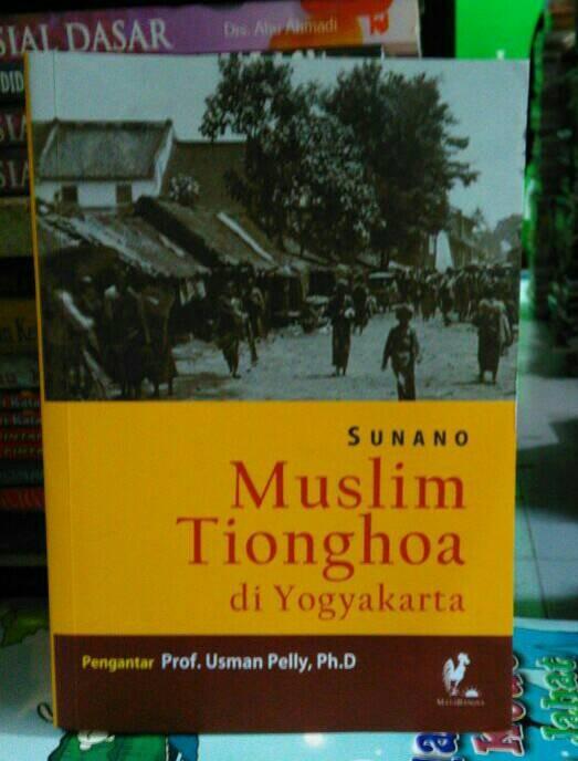 harga Buku sejarah-muslim tionghoa di yogyakarta - sunano Tokopedia.com