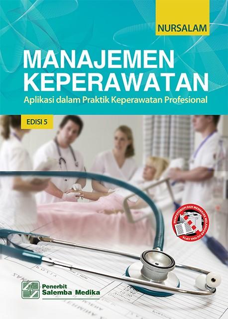 harga Manajemen keperawatan edisi 5 - prof. dr. nursalam Tokopedia.com