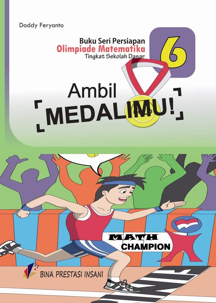 """Foto Produk Seri Persiapan Olimpiade Matematika SD """"Ambil Medalimu!"""" dari Toko Buku Olimpiade"""