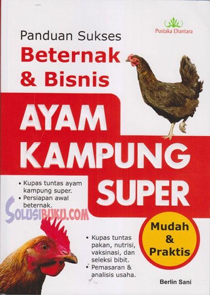 harga Ayam kampung super panduan sukses beternak Tokopedia.com
