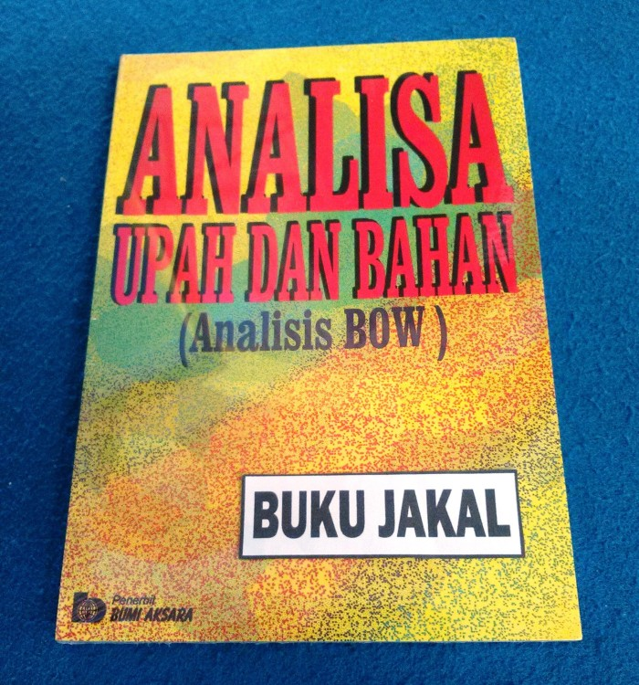 harga Buku analisa upah dan bahan (analisis bow) al Tokopedia.com