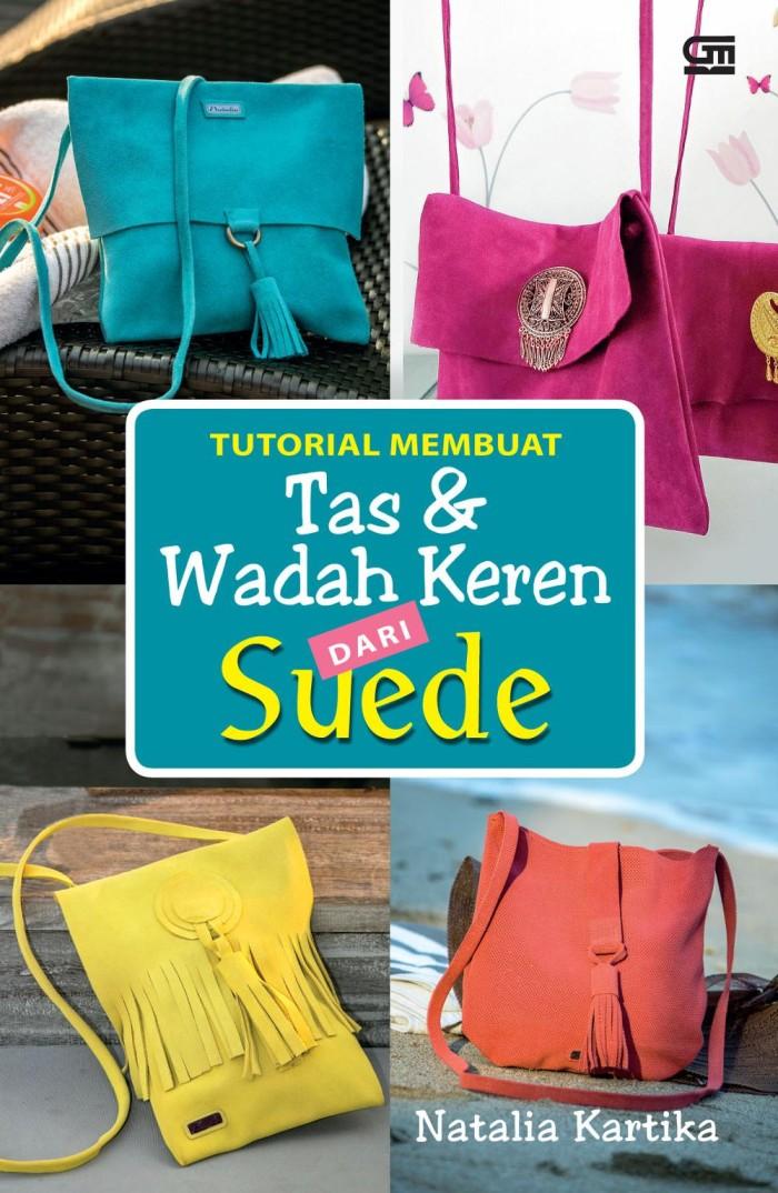harga Buku tutorial membuat tas & wadah keren dari suede - natalia kartika Tokopedia.com