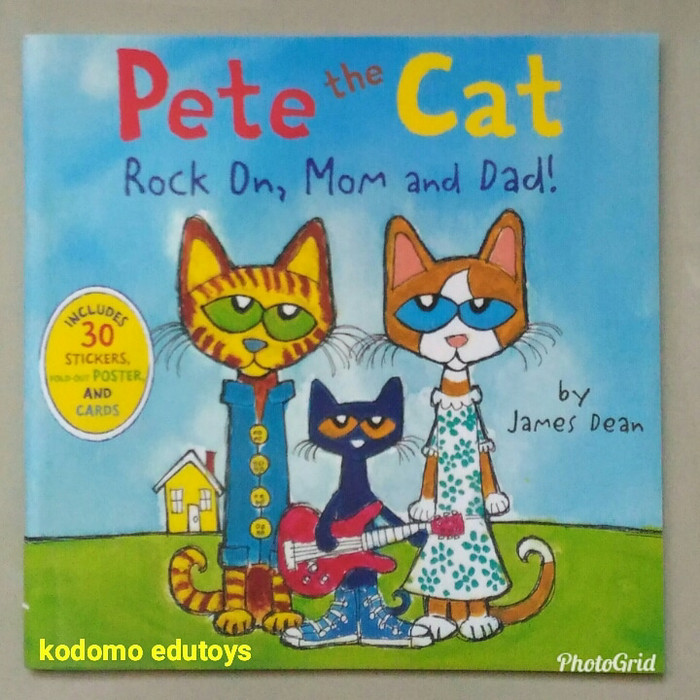 Pete the Cat Rock On, Mom and Dad ! by James Dean