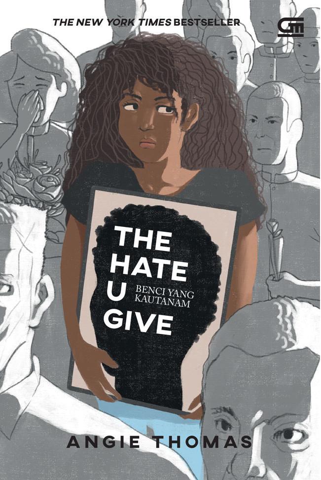 harga The Hate U Give (young Adult: Benci Yang Kautanam) Oleh Angie Thomas Tokopedia.com