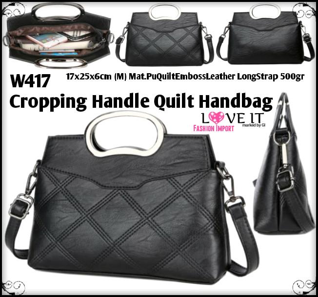 Tas Handbag W417 Cropping Handle Quilt Handbag Galeri Intan Batam