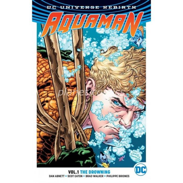 Aquaman TP Vol 1 The Drowning (Rebirth) OCT160290 9781401267827