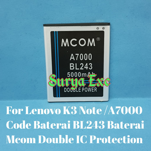 Baterai lenovo a7000 a 7000 k3 note k3note bl243 double ic protection