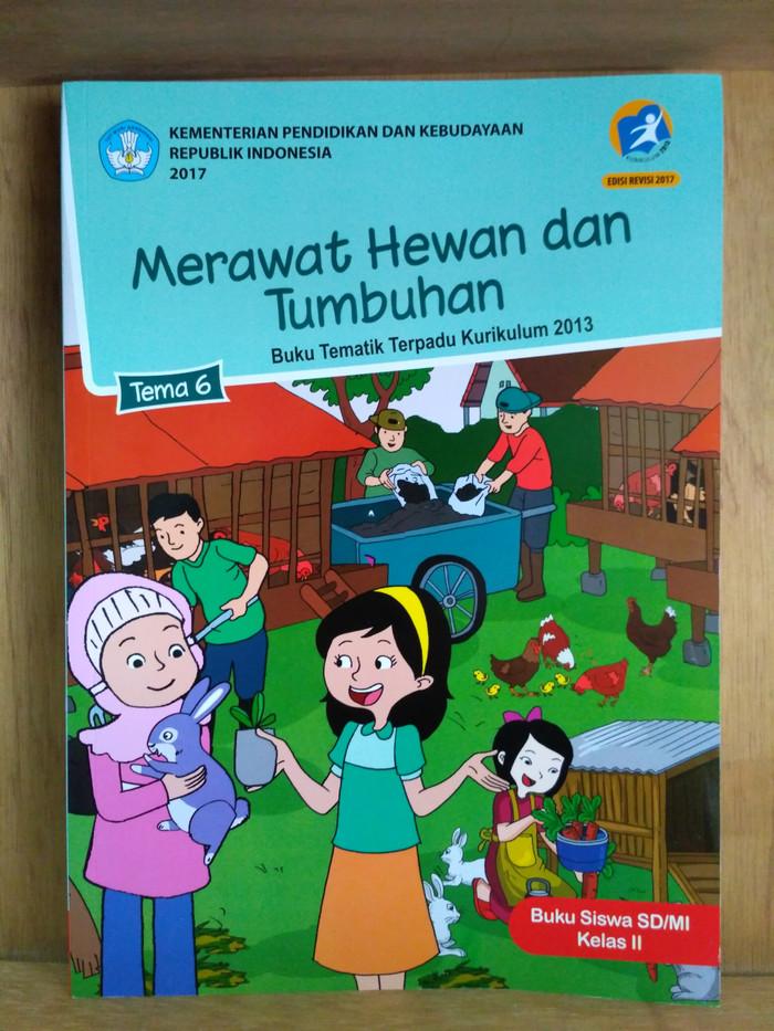 Jual Buku Tematik Merawat Hewan Dan Tumbuhan Tema 6 Kelas 2 Sd Kota Bandung Toko Buku Menara Ilmu Tokopedia