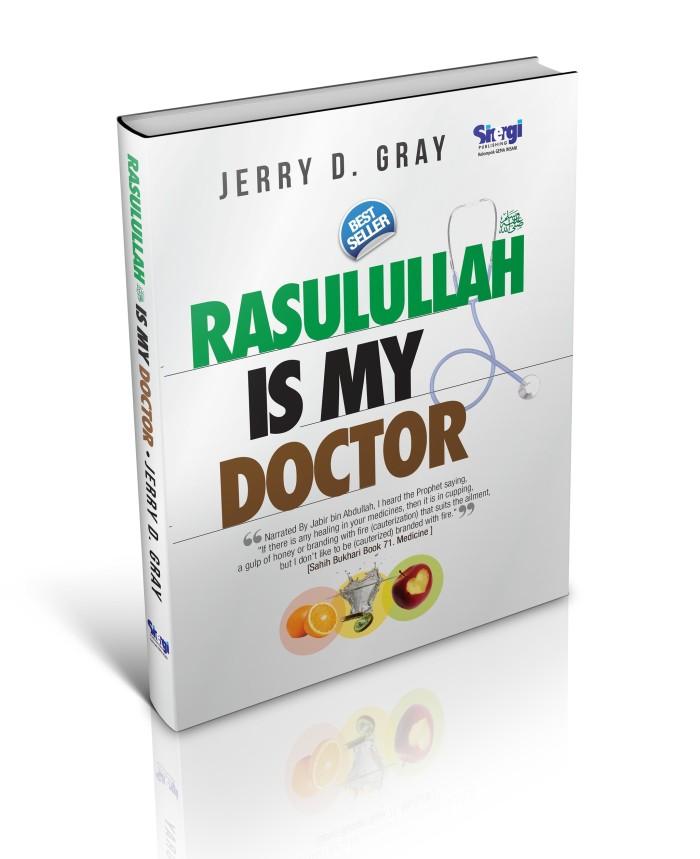 harga Buku rasulullah is my doctor edisi hard cover - karya jerry d gray Tokopedia.com