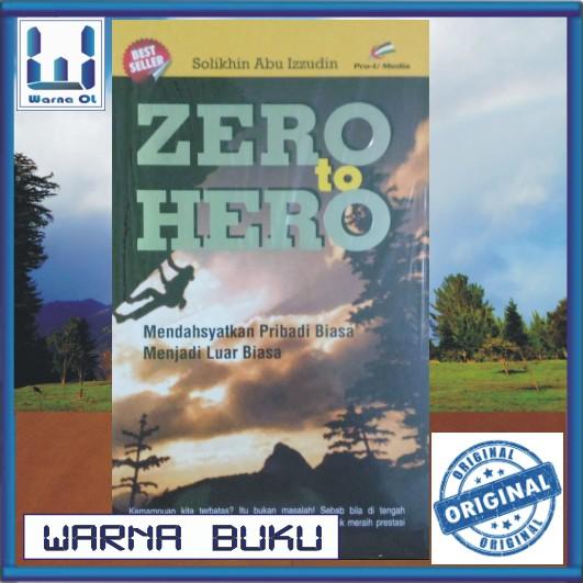 harga Zero to hero (buku islam; motivasi inspirasi hidup); pro u media Tokopedia.com