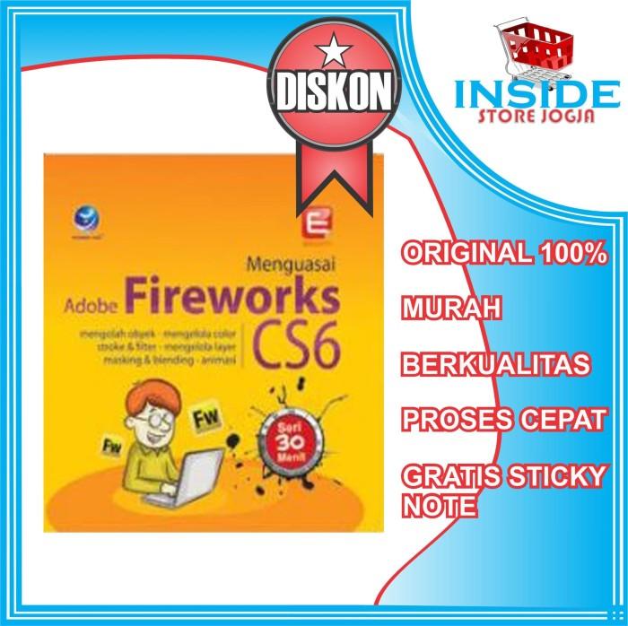 Seri 30 Menit - Menguasai Adobe Fireworks CS6