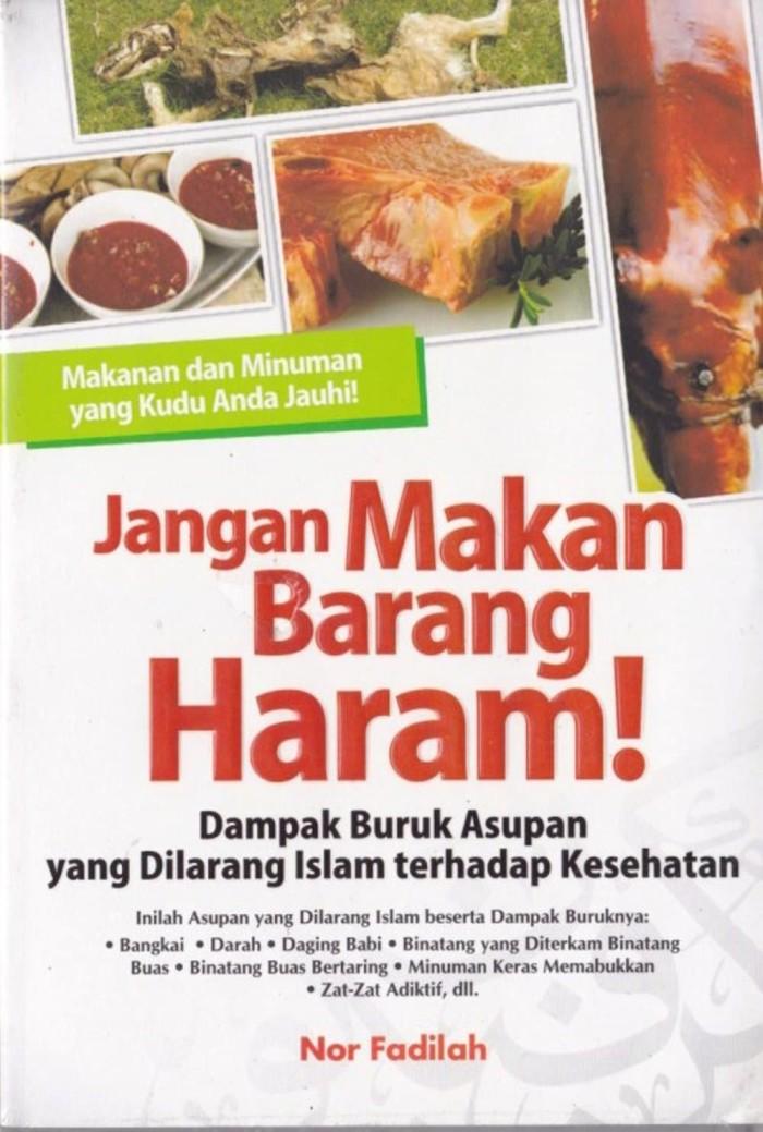 Jual Jangan Makan Barang Haram Nor Fadilah Diskon Jakarta