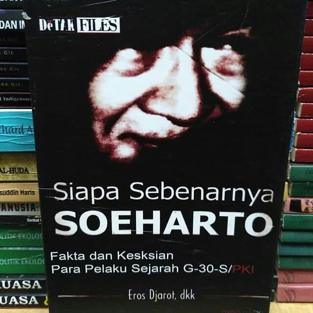 Siapa Sebenarnya Soeharto
