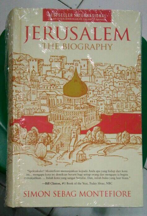 Jerusalem The Biography : Jerusalem Adalah Kisah Tentang Dunia HARDCOV