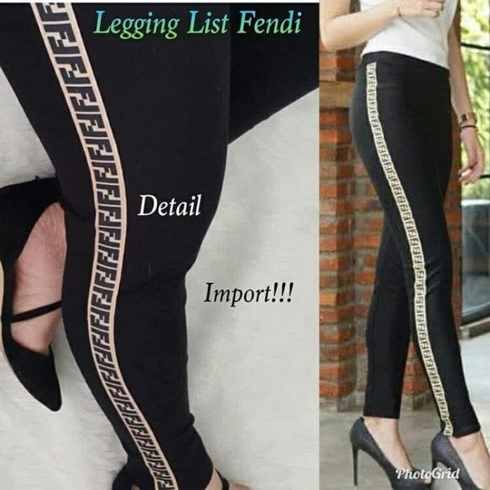 Jual Dk Legging List Fendi Fendy Celana Panjang Wanita Jakarta Selatan Tara S Collections Tokopedia