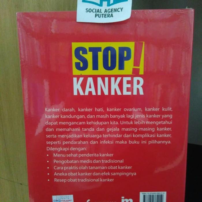 Jual Buku Stop Kanker Tumorobatterapipencegahanmengatasidokterpg Kota Yogyakarta Social Agency Putera Tokopedia