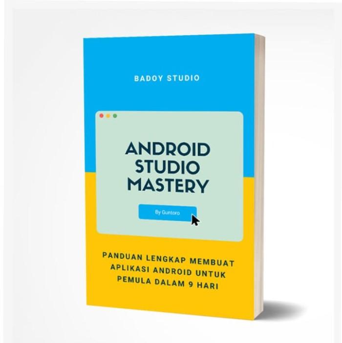 Foto Produk Ebook Panduan Lengkap Membuat Aplikasi Android Untuk Pemula dari tutorial pemograman