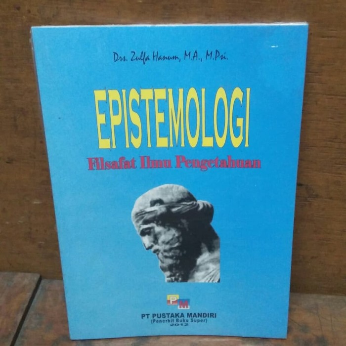 harga Epistemologi filsafat ilmu pengetahuan Tokopedia.com