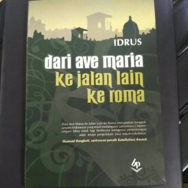 Jual Buku Dari Ave Maria Ke Jalan Lain Ke Roma By Idrus Dki Jakarta Segaraberkah Tokopedia