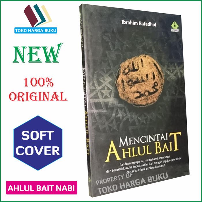 Mencintai Ahlul Bait - Penerbit Darul Uswah