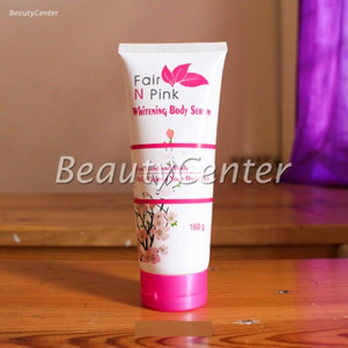 Whitening Body Serum Fair N Pink BPOM NA18141900295 Original