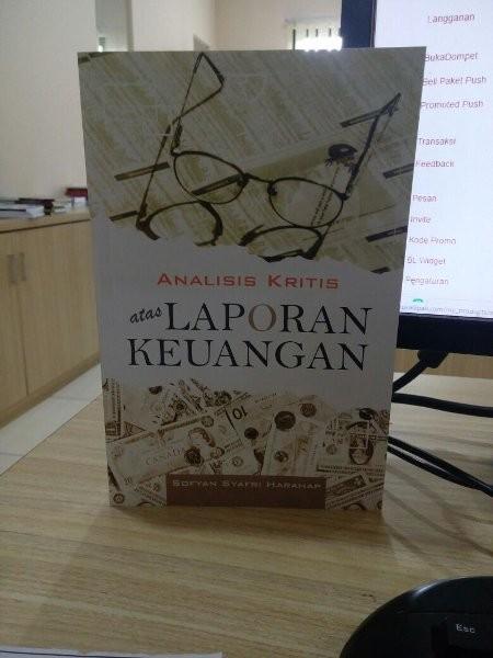 Foto Produk BUKU ANALISIS KRITIS ATAS LAPORAN KEUANGAN, pengarang Sofyan Syafri dari Sip Book