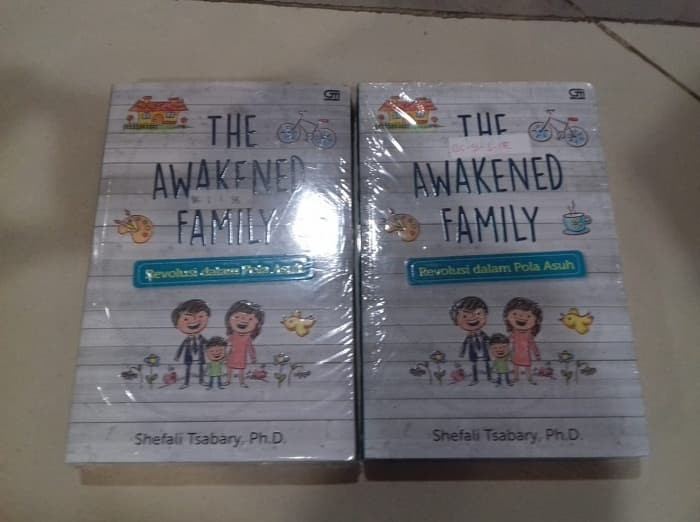 The Awakened Family - Revolusi dalam Pola Asuh